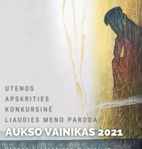 """Utenos apskrities konkursinė liaudies meno paroda """"Aukso vainikas 2021"""""""