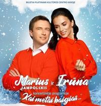 Irūnos ir Mariaus koncertas 10 metų scenoje